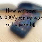 How We're Saving $1,000 a Year on Our Cell Phone Bill
