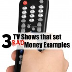 3 TV Shows that Set Bad Money Examples